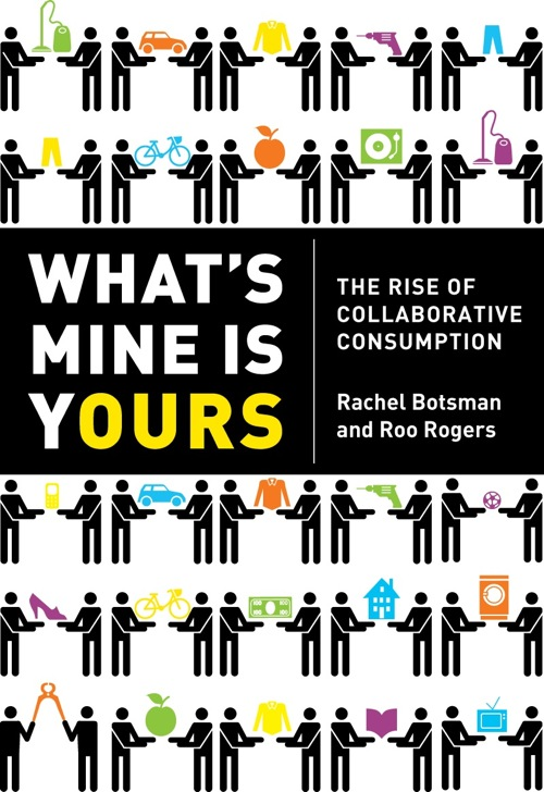 Il saggio What's mine is yours teorizza il consumismo collaborativo