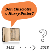 Don Chisciotte o Harry Potter?