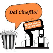Dal Cinefilo!